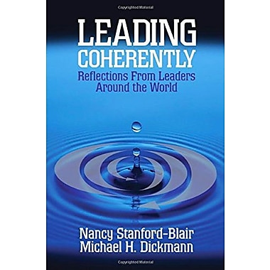 Leading Coherently: Reflections From Leaders Around the World, New Book, (9781412905893)