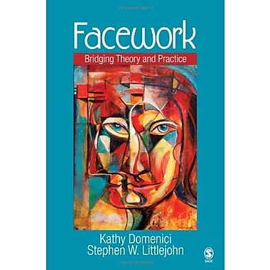 Facework: Bridging Theory and Practice, New Book, (9781412914048)