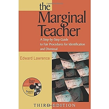 The Marginal Teacher: A Step-by-Step Guide to Fair Procedures for Identification and Dismissal, New Book, (9781412914741)