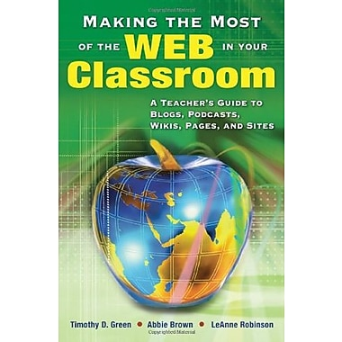 Making the Most of the Web in Your Classroom, New Book, (9781412915748)
