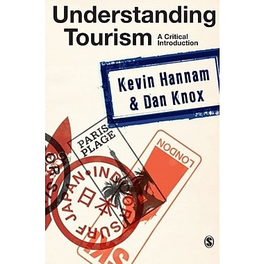 Understanding Tourism: A Critical Introduction, Used Book, (9781412922784)