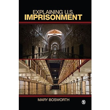 Explaining U.S. Imprisonment, Used Book, (9781412924870)