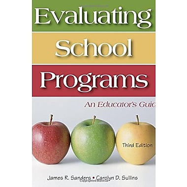 Evaluating School Programs: An Educator's Guide, New Book, (9781412925235)