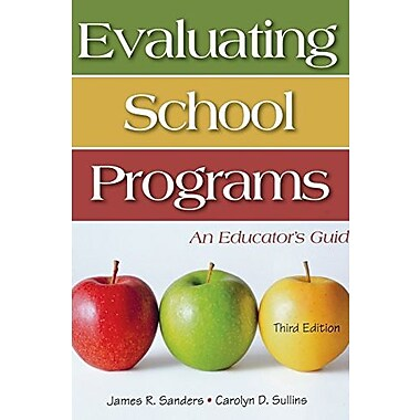 Evaluating School Programs: An Educator's Guide, New Book, (9781412925242)