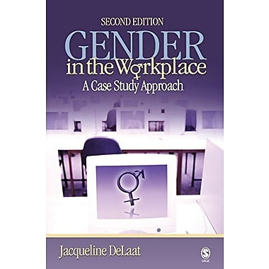 Gender in the Workplace: A Case Study Approach, New Book, (9781412928175)