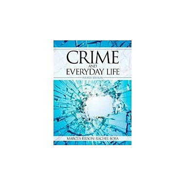 Crime and Everyday Life, New Book, (9781412936330)