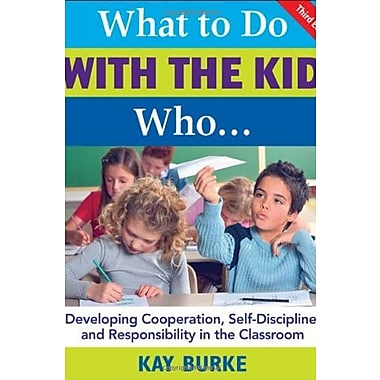 What to Do with the Kid Who, New Book, (9781412937016)
