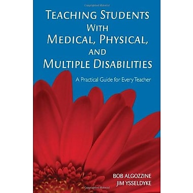 Teaching Students with Medical, Physical, and Multiple Disabilities, New Book, (9781412939010)