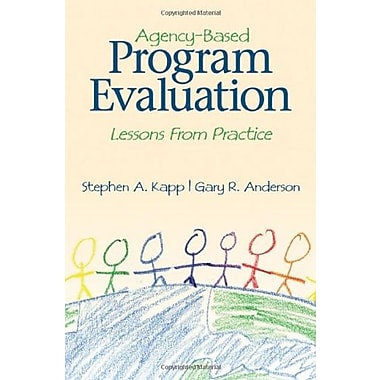Agency-Based Program Evaluation: Lessons From Practice, New Book, (9781412939843)