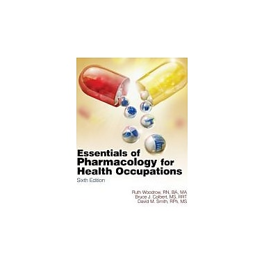 Study Guide for Woodrow/Colbert/Smith's Essentials of Pharmacology for Health occupations, Used Book, (9781435480377)