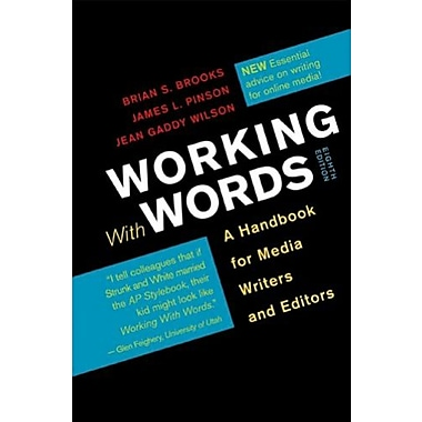 Working with Words: A Handbook for Media Writers and Editors, Used Book, (9781457604935)