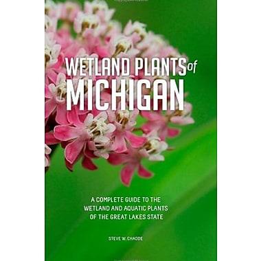 Wetland Plants of Michigan, Used Book, (9781461023746)