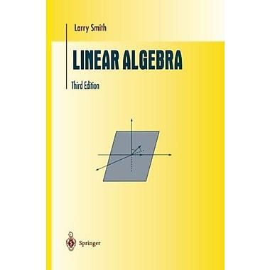 Linear Algebra (Undergraduate Texts in Mathematics), New Book, (9781461272380)