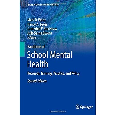 Handbook of School Mental Health: Research, Training, Practice, and Policy, New Book, (9781461476238)
