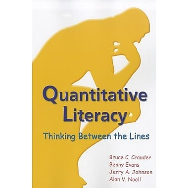 Quantitative Literacy: Thinking Between the Lines, New Book, (9781464108037)