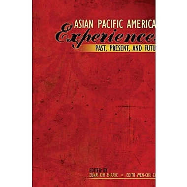 Asian Pacific American Experiences Past, Present, and Future, Used Book, (9781465201324)