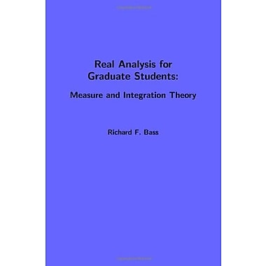 Real analysis for graduate students: measure and integration theory, New Book, (9781466391574)