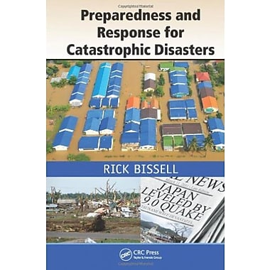 Preparedness and Response for Catastrophic Disasters, New Book, (9781466511897)