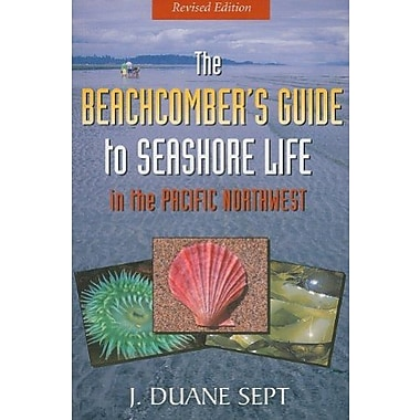 Beachcomber's Guide to Seashore Life in the Pacific Northwest Revised, New Book, (9781550174533)