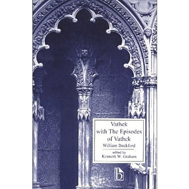 Vathek: with the Episodes of Vathek (Broadview Literary Texts), New Book, (9781551112817)
