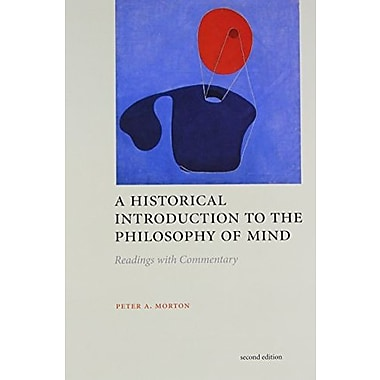 A Historical Introduction to the Philosophy of Mind, second edition: Readings with Commentary, New Book, (9781551118529)