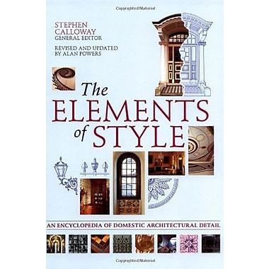 The Elements of Style: An Encyclopedia of Domestic Architectural Detail, New Book, (9781554070794)