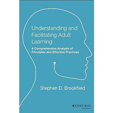 Understanding and Facilitating Adult Learning, Used Book, (9781555423551)