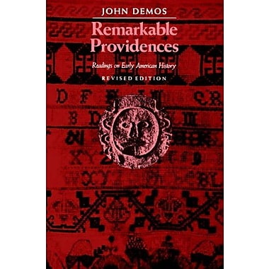 Remarkable Providences: Readings on Early American History, New Book, (9781555530983)