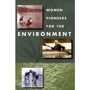 Women Pioneers for The Environment, New Book, (9781555534264)