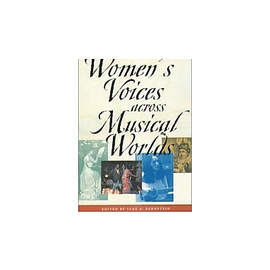 Women's Voices Across Musical Worlds, New Book, (9781555535889)