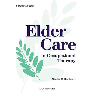 Elder Care in Occupational Therapy, New Book, (9781556425271)
