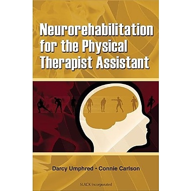 Neurorehabilitation for the Physical Therapist Assistant, New Book, (9781556426452)