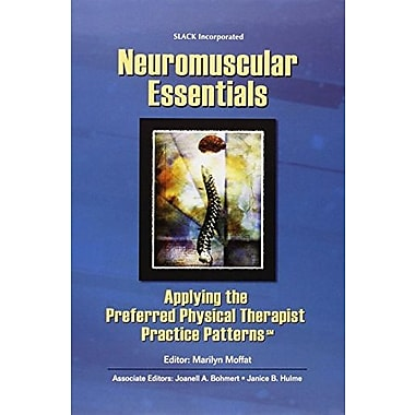 Neuromuscular Essentials: Applying the Preferred Physical Therapist Practice Patterns(SM), Used Book, (9781556426698)