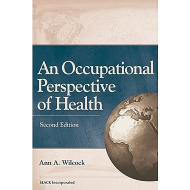An Occupational Perspective of Health, New Book, (9781556427541)