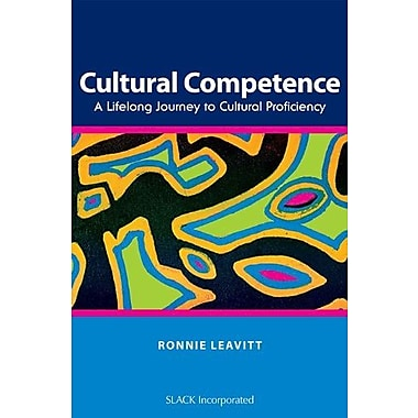 Cultural Competence: A Lifelong Journey to Cultural Proficiency, New Book, (9781556428760)