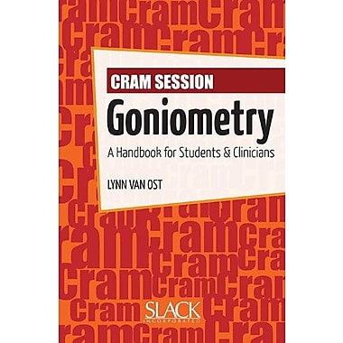Cram Session in Goniometry: A Handbook for Students and Clinicians, New Book, (9781556428982)