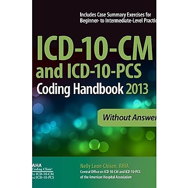 ICD-10-CM and ICD-10-PCS Coding Handbook, 2013 ed., without Answers, Used Book, (9781556483851)