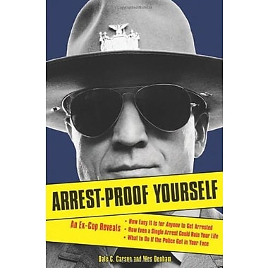 Arrest-Proof Yourself, New Book, (9781556526374)