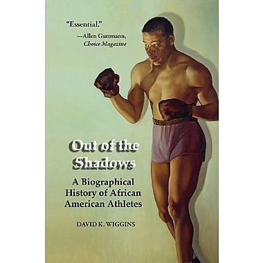 Out of the Shadows: A Biographical History of African American Athletes, New Book, (9781557288769)