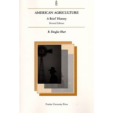 American Agriculture: A Brief History, Rev. Ed., New Book, (9781557532817)