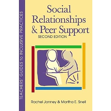 Social Relationships and Peer Support, Second Edition (Teachers' Guides), New Book, (9781557668219)