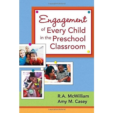 Engagement of Every Child in the Preschool Classroom, New Book, (9781557668578)