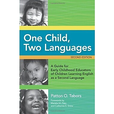 One Child, Two Languages, Second Edition, New Book, (9781557669216)