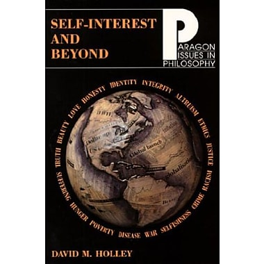 Self-Interest and Beyond (Paragon Issues in Philosophy), Used Book, (9781557787781)
