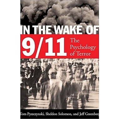 In the Wake of 9-11: The Psychology of Terror, New Book, (9781557989543)