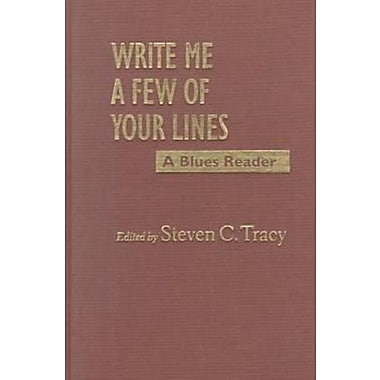 Write Me a Few of Your Lines: A Blues Reader, New Book, (9781558492059)