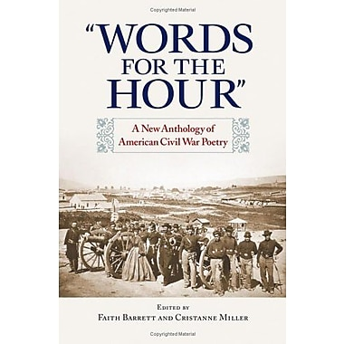 Words for the Hour: A New Anthology of American Civil War Poetry, New Book, (9781558495098)