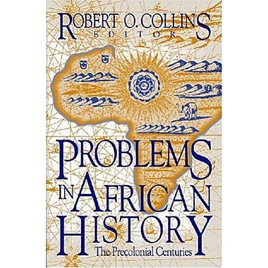 Problems in African History: The Precolonial Centuries (Topics in World History) (v. 1), Used Book, (9781558760592)