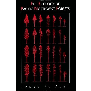 Fire Ecology of Pacific Northwest Forests, Used Book, (9781559632300)