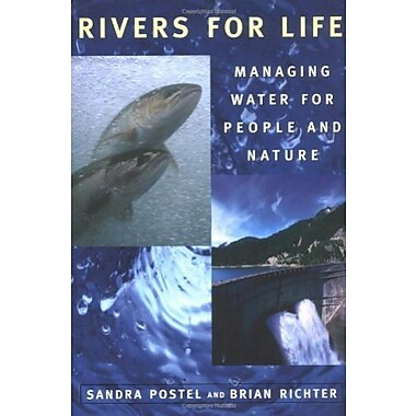 Rivers for Life: Managing Water for People And Nature, Used Book, (9781559634441)